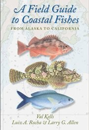 A Field Guide to coastalFishes